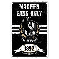 Collingwood Magpies Fans Only Tin Sign